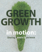 Green Growth in Motion: Sharing Korea's Experience Screenshot