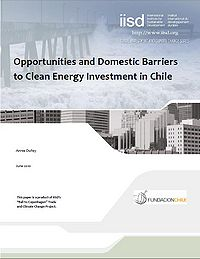 Opportunities and Domestic Barriers to Clean Energy Investment in Chile Screenshot
