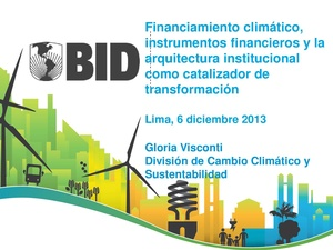 Gloria Viconti - Financiamiento climático, instrumentos financieros y la arquitectura institucional como catalizador de transformación.pdf