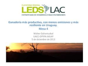 Ganadería mas productiva, con menos emisiones y mas relisiencia en Uruguay - Walter Oyhantcabal.pdf