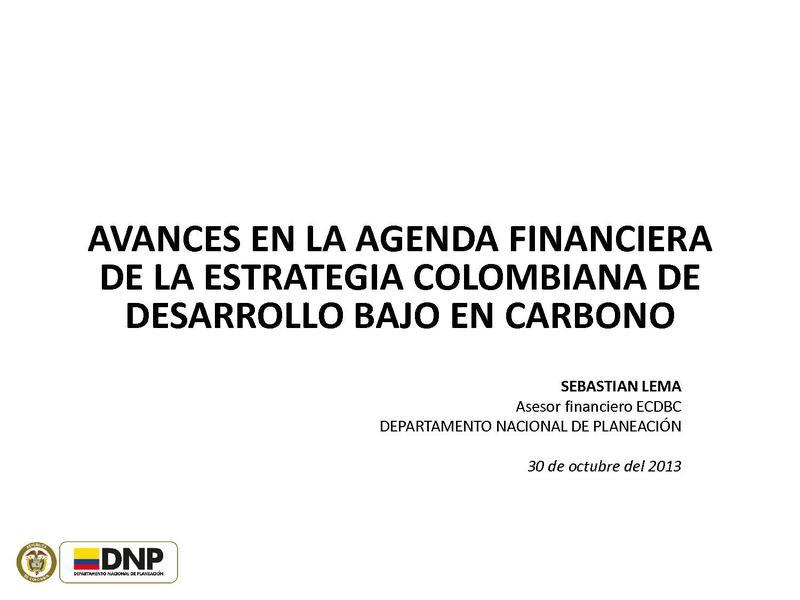 File:AVANCES EN LA AGENDA FINANCIERA DE LA ESTRATEGIA COLOMBIANA DE DESARROLLO BAJO EN CARBONO - SEBASTIAN LEMA.pdf