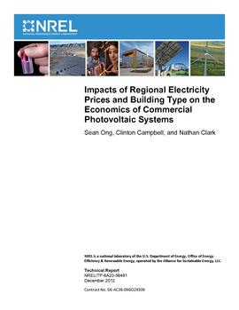 Impacts of Regional Electricity Prices and Building Type on the Economics of Commercial PV Systems NREL 2012.pdf