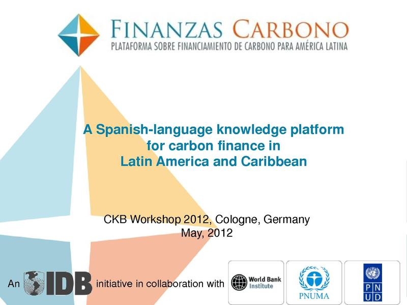 File:FinanzasCarbono PPT Carbon Expo English 04262012 ls lc.pdf