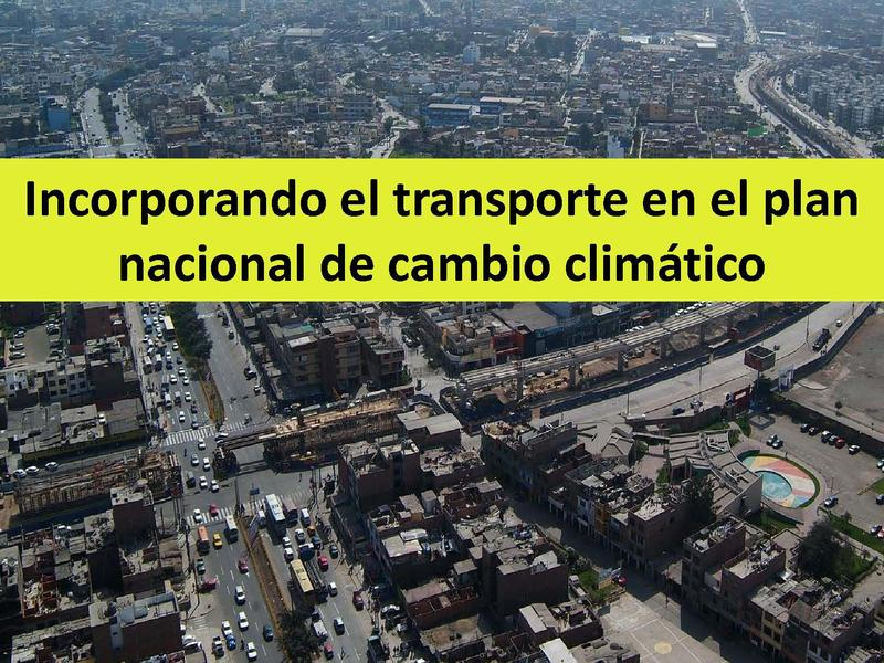 File:S Bazan - Incorporando el transporte en el plan nacional de cambio climático.pdf