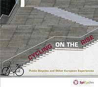 Cycling on the Rise: Public Bicycles and other European Experiences Screenshot