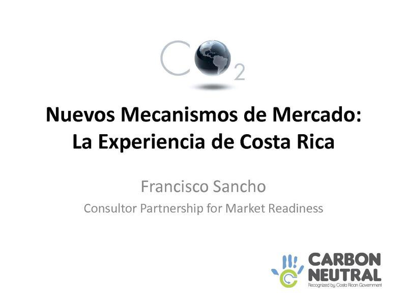 File:Sancho - Nuevos Mecanismos de Mercado La Experiencia de Costa Rica.pdf