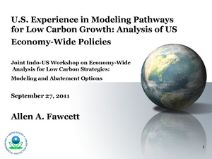 U.S. Experience in Modeling Pathways for Low Carbon Growth: Analysis of US Economy-Wide Policies