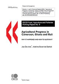 Agricultural Progress in Cameroon, Mali and Ghana: Why is Happened and How to Sustain It Screenshot