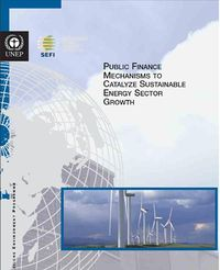 Public Finance Mechanisms to Catalyze Sustainable Energy Sector Growth Screenshot