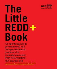 The Little REDD+ Book:An updated guide to governmental and non-governmental proposals for reducing emissions from deforestation and degradation Screenshot