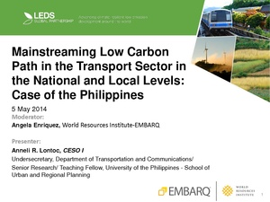Mainstreaming Low Carbon Path in the Transport Sector in the National and Local Levels-Case of the Philippines.pdf