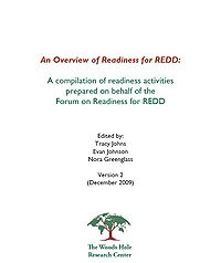 An Overview of Readiness for REDD: A compilation of readiness activities prepared on behalf of the Forum on Readiness for REDD Screenshot