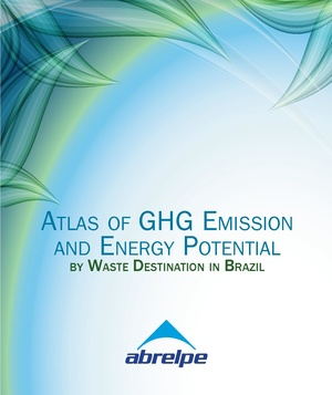 Atlas of GHG Emission and Energy Potential by Waste Destination in Brazil 2013.pdf