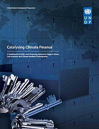 UNDP-Catalysing Climate Finance: A Guidebook on Policy and Financing Options to Support Green, Low-Emission and Climate-Resilient Development Screenshot