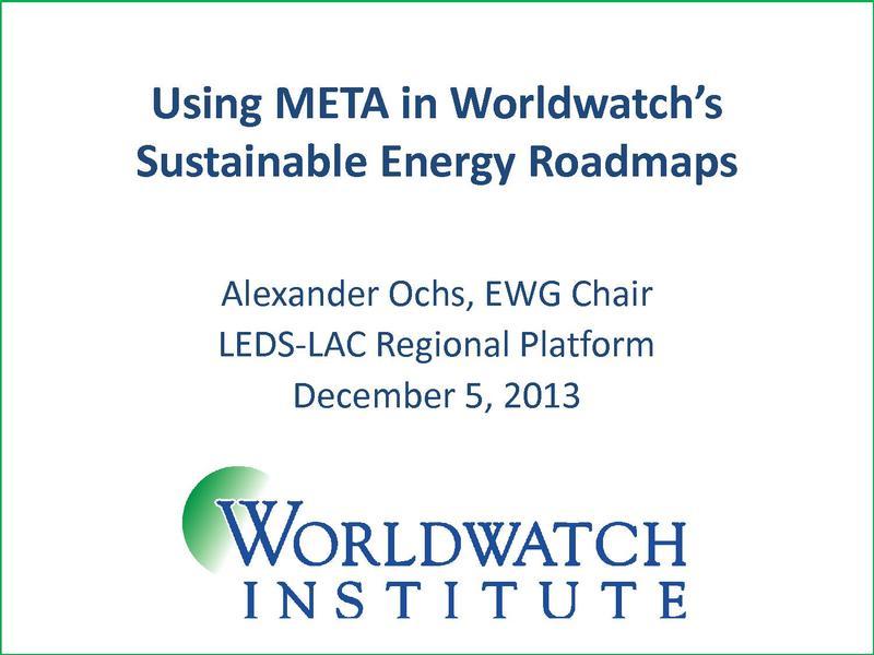 File:Alexander Ochs - Using META in Worldwatch's Sustainable Energy Roadmaps.pdf
