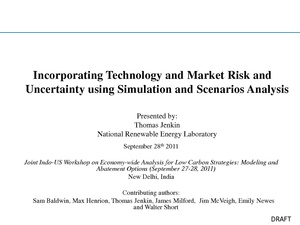 Incorporating Technology and Market Risk and Uncertainty using Simulation and Scenarios Analysis